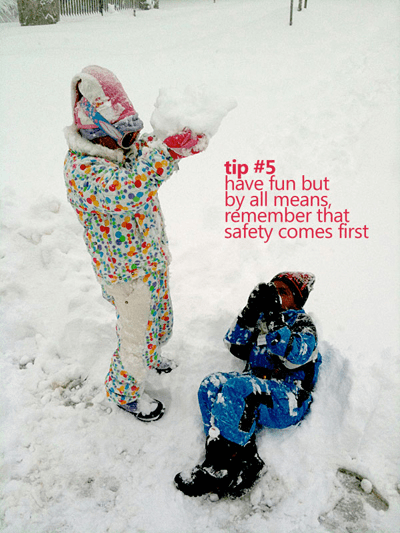 Avoid injury by having fun and beign safe out in the snow.